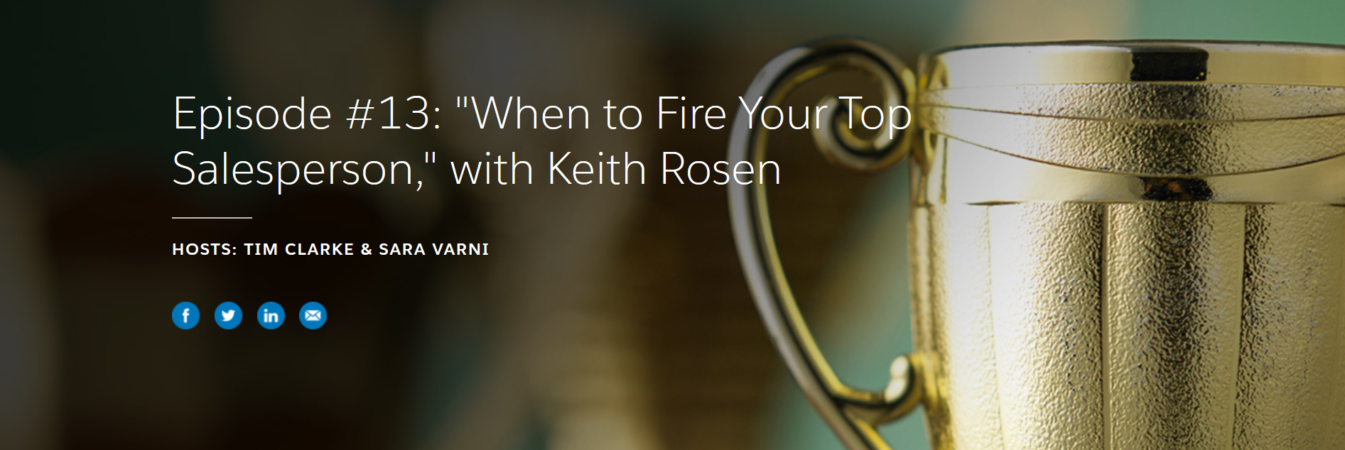 Salesforce Podcast – When to Fire Your Top Salesperson