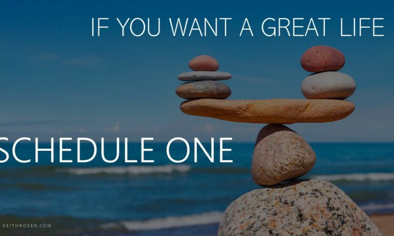 Coaches Corner Video – If You Want a Great Life – Schedule One
