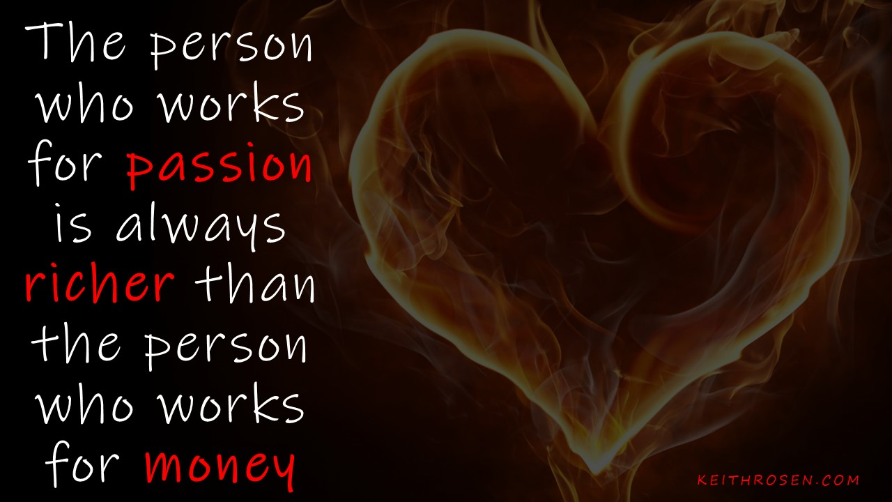 Do You Work for Passion or Money?